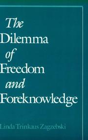 Cover of: The dilemma of freedom and foreknowledge