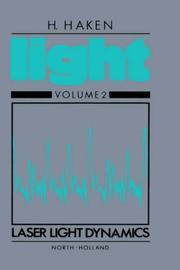 Light: Vol. 1, Waves, Photons, Atoms