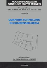 Cover of: Quantum tunnelling in condensed media |