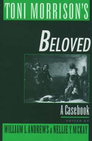 Cover of: Toni Morrison's Beloved | edited by William L. Andrews, Nellie Y. McKay.