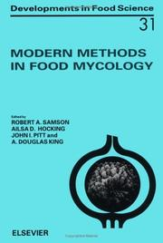 Cover of: Modern methods in food mycology | International Workshop on Standardisation of Methods for the Mycological Examination of Foods (2nd 1990 Baarn, Netherlands)