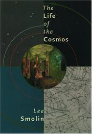 Cover of: The life of the cosmos | Lee Smolin