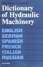 Dictionary of hydraulic machinery by Adam Tadeusz Troskolański