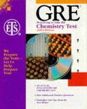 Cover of: GRE, practicing to take the chemistry test. |