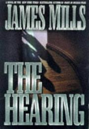 Cover of: The hearing | Mills, James