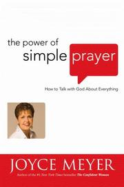 Cover of: The Power of Simple Prayer: How to Talk with God about  Everything