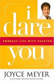 Cover of: I Dare You: Embrace Life with Passion