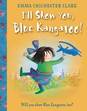Cover of: I'll Show You, Blue Kangaroo