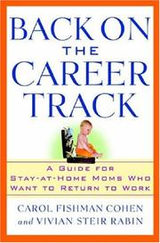 Cover of: Back on the Career Track | Carol Fishman Cohen