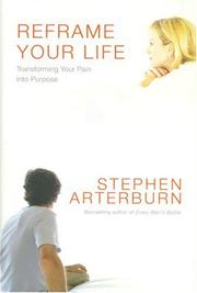 Cover of: Reframe Your Life: Transforming Your Pain into Purpose