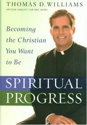Cover of: Spiritual Progress: Becoming the Christian You Want to Be
