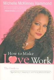 Cover of: How to Make Love Work