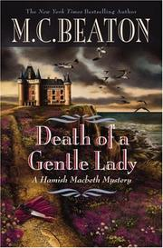 Cover of: Death of a Gentle Lady: A Hamish Macbeth Mystery