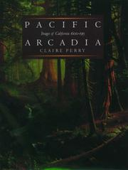 Cover of: Pacific Arcadia | Claire Perry