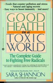 Good health in a toxic world by Sara Shannon