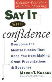 Cover of: Say it with confidence | Margo T. Krasne