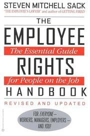 Cover of: The employee rights handbook | Steven Mitchell Sack