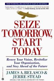 Cover of: Seize tomorrow, start today