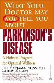 Cover of: What Your Doctor May Not Tell You About Parkinson