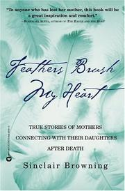 Cover of: Feathers Brush My Heart