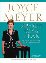 Cover of: Straight Talk on Fear: Overcoming Emotional Battles with the Power of God's Word!