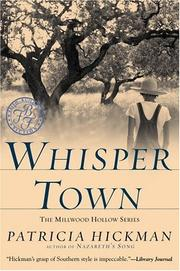 Cover of: Whisper town | Patricia Hickman