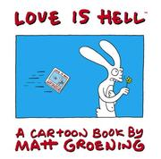 Cover of: Love Is Hell: A cartoon book