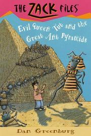 Cover of: Evil Queen Tut and the great ant pyramids | Dan Greenburg