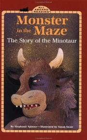 Cover of: Monster in the maze: the story of the Minotaur