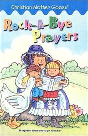 Cover of: Rock-A-Bye Prayers (Christian Mother Goose)