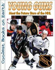 Cover of: Young Guns: Meet the Future Stars of the NHL | Allan Weiss