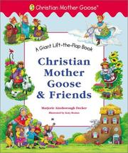 Cover of: Christian Mother Goose and Friends Giant Lift-the-Flap (Christian Mother Goose)