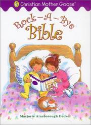 Cover of: Rock-a-bye Bible