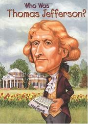 Cover of: Who was Thomas Jefferson?