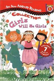 Cover of: All Aboard Reading Station Stop 1 Collection: Girls Will be Girls (All Aboard Reading. Station Stop 1(Collection))