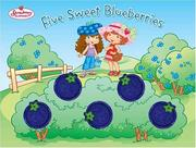 Five sweet blueberries by Megan E. Bryant