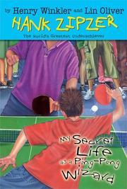 Cover of: My secret life as a ping-pong wizard