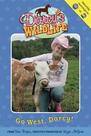 Cover of: Go West, Darcy! #6 (Darcy's Wild Life)