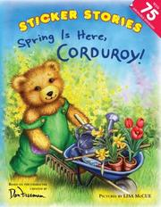 Cover of: Spring Is Here, Corduroy!