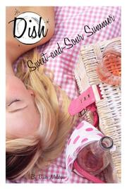 Cover of: Sweet-and-Sour Summer #9 (Dish) | Diane Muldrow