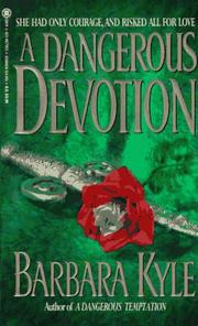 Cover of: A dangerous devotion