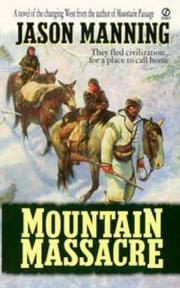 Cover of: Mountain Massacre | Jason Manning
