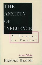 Cover of: The anxiety of influence: a theory of poetry