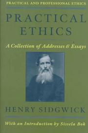 Cover of: Practical ethics: a collection of addresses and essays