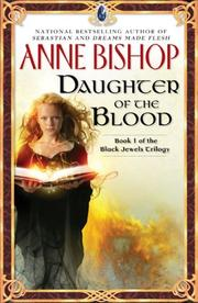 Cover of: Daughter of the Blood (The Black Jewels Trilogy, Book 1)