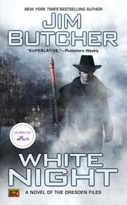 Cover of: White Night: A Novel of the Dresden Files