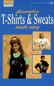 Cover of: Decorative T-shirts & sweats made easy | Susan Figliulo