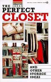 Cover of: The Perfect Closet and Other Storage Ideas | Consumer Guide editors
