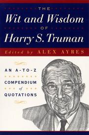 Cover of: The wit and wisdom of Harry S. Truman