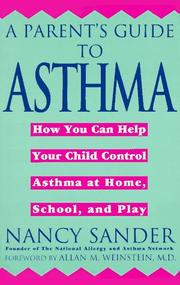 Cover of: A parent's guide to asthma | Nancy Sander